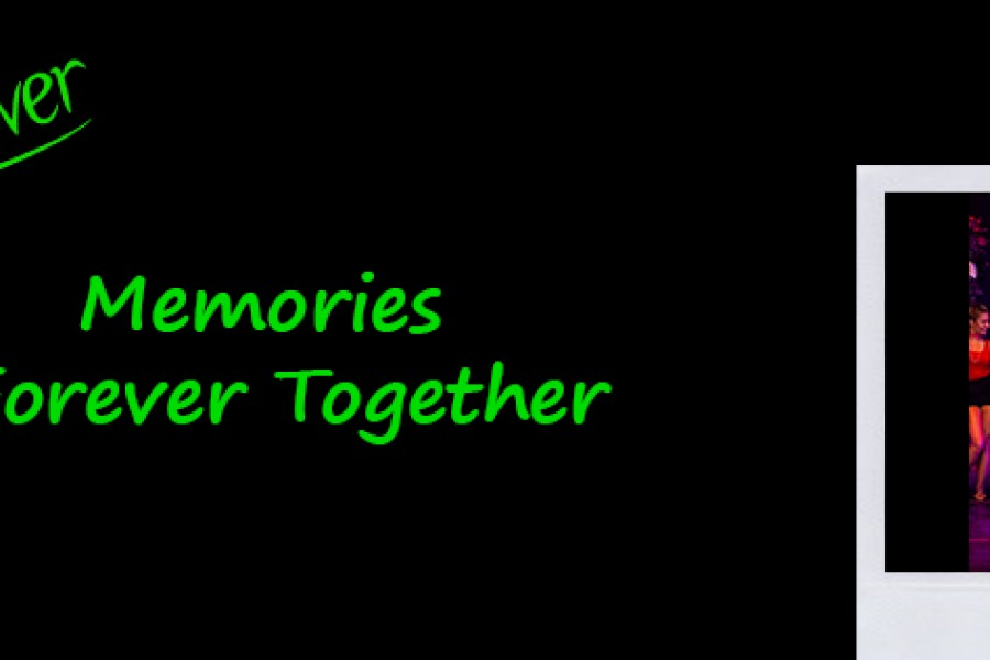 Memories: Forever Together